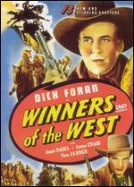 Winners of the West [Serial]