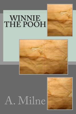 Winnie the Pooh - Milne, A a