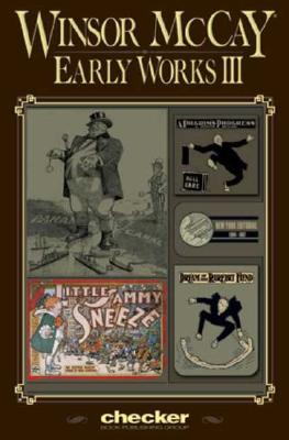 Winsor McCay: Early Works III -