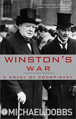 Winston's War: A Novel of Conspiracy - Dobbs, Michael