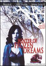 Winter of Frozen Dreams - Eric Mandelbaum