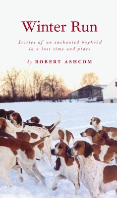 Winter Run - Ashcom, Robert