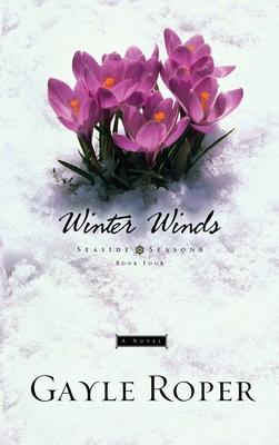 Winter Winds - Roper, Gayle G