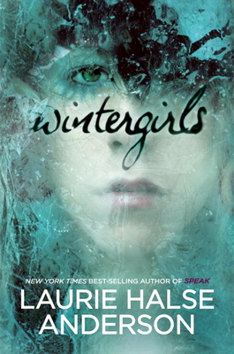 Wintergirls - Anderson, Laurie Halse