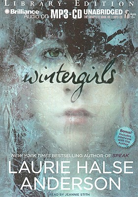 Wintergirls - Anderson, Laurie Halse, and Stith, Jeannie (Read by)
