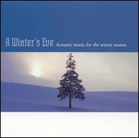 Winter's Eve: Acoustic Music - Various Artists