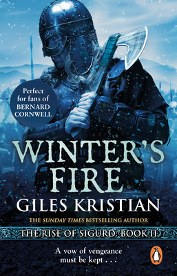 Winter's Fire: (The Rise of Sigurd 2) - Kristian, Giles