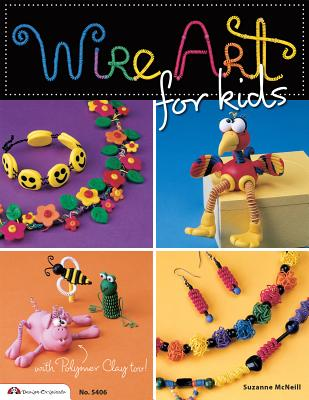 Wire Art for Kids - McNeill, Suzanne