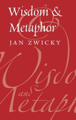 Wisdom & Metaphor - Zwicky, Jan