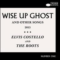 Wise Up Ghost and Other Songs [Deluxe] - Elvis Costello/The Roots