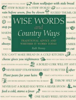 Wise Words and Country Ways - Binney, Ruth