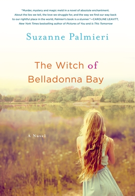 Witch of Belladonna Bay - Palmieri, Suzanne