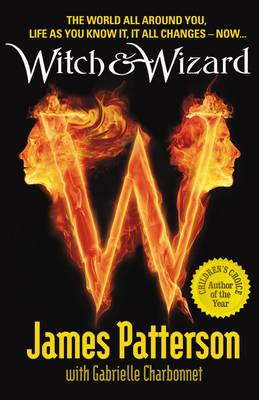 Witch & Wizard: The New Order - Patterson, James