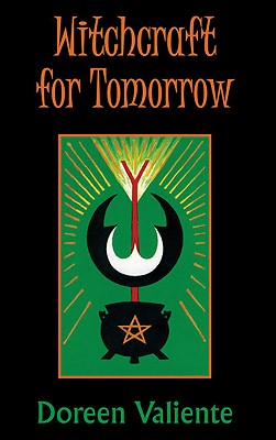 Witchcraft for Tomorrow - Valiente, Doreen