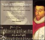With a Merrie Noyse: Second Service and Consort Anthems by Orlando Gibbons