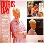 With a Smile and a Song/You'll Never Walk Alone - Doris Day