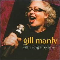 With a Song in My Heart - Gill Manly