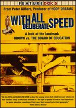 With All Deliberate Speed - Peter Gilbert