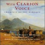 With Clarion Voice: Music of the Baroque