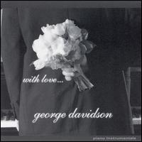 With Love - George Davidson