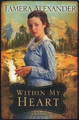 Within My Heart - Alexander, Tamera