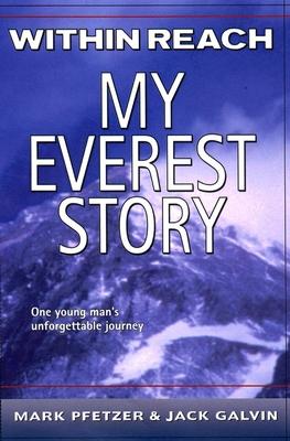 Within Reach: My Everest Story - Pfetzer, Mark