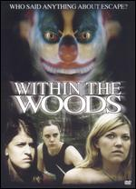 Within the Woods - Brad Sykes