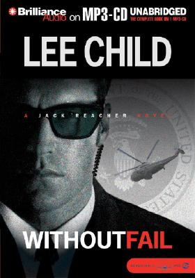 Without Fail - Child, Lee, New, and Hill, Dick (Read by)