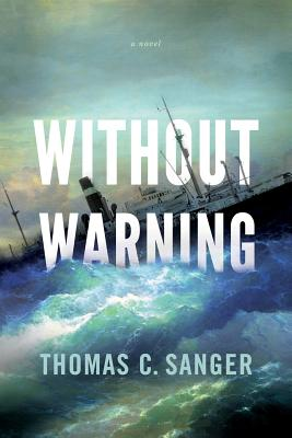 Without Warning - Sanger, Thomas C