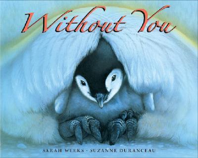Without You - Weeks, Sarah