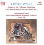 Witold Lutoslawski: Concerto for Cello; Novellettes