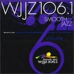 WJJZ 106.1: Smooth Jazz Sampler, Vol. 6