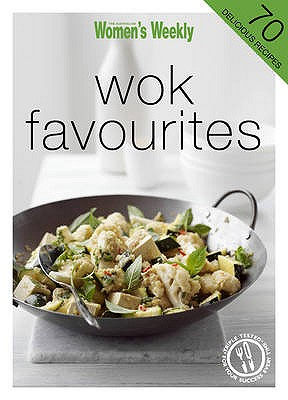 Wok Favourites - The Australian Women's Weekly