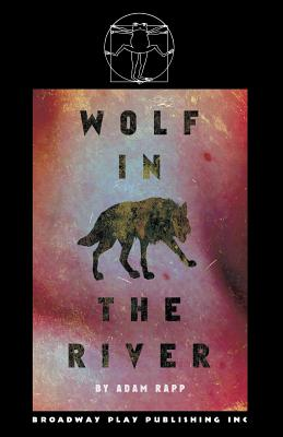 Wolf in the River - Rapp, Adam