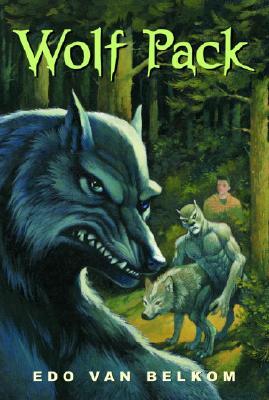 Wolf Pack - Van Belkom, Edo