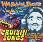 Wolfman Jack's: Cruisin' Songs