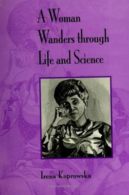 Woman Wanders Through Life - Koprowska, Irena
