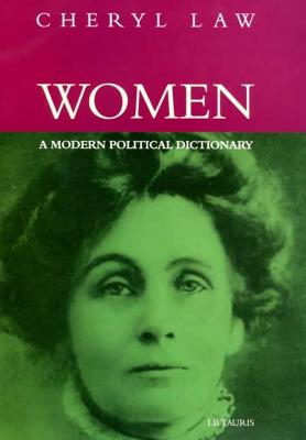 Women, a Modern Political Dictionary - Law, Cheryl