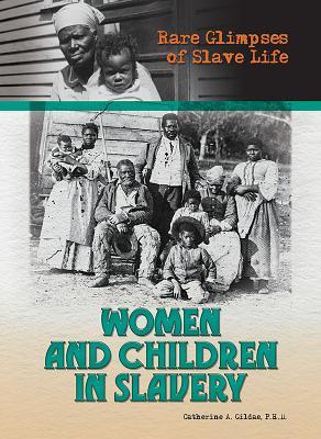 Women and Children in Slavery - Gildae, Ph D