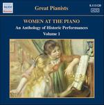 Women at the Piano: An Anthology Of Historic Performances, Vol. 1