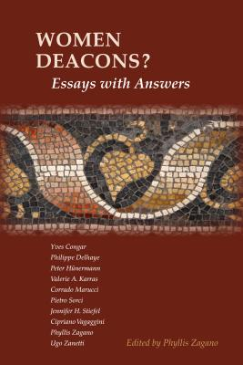 Women Deacons? Essays with Answers - Zagano, Phyllis (Editor)