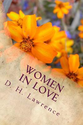 Women in Love - D H Lawrence