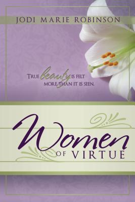 Women of Virtue - Robinson, Jodi Marie
