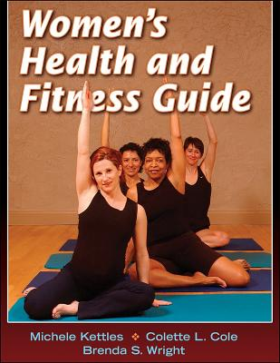 Women's Health and Fitness Guide - Kettles, Michele