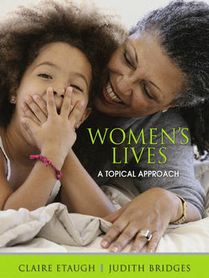Women's Lives: A Topical Approach - Etaugh, Claire A, and Bridges, Judith S