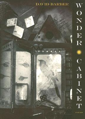 Wonder Cabinet: Poems - Barber, David