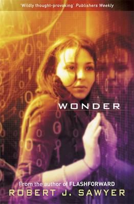 Wonder - Sawyer, Robert J.