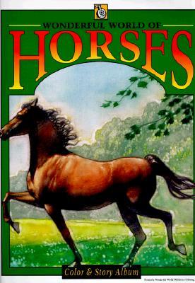 Wonderful World of Horses - Price Stern Sloan Publishing, and Warner, Rita