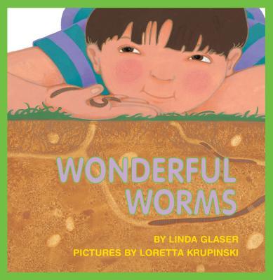 Wonderful Worms - Glaser, Linda, and Linda Glaser
