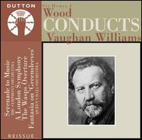 Wood Conducts Vaughan Williams - Astra Desmond (vocals); Elsie Suddaby (vocals); Eva Turner (vocals); Frank Titterton (vocals); Harold Williams (vocals);...